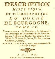 Description historique et topographique du duché de Bourgogne par Claude Courtépée
