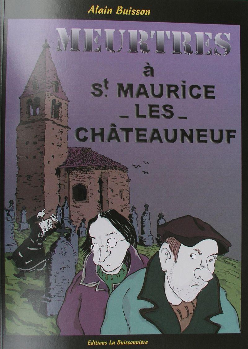 Meurtres à St-Maurice-lès-Châteauneuf